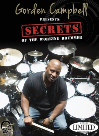 Gorden Campbell Secrets of the Working Drummer