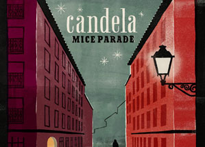 Mice Parade Candela Review