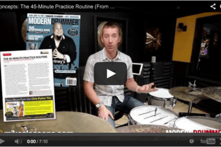 VIDEO! The 45-Minute Practice Routine: Get Organized to Optimize Your Time Behind the Kit (January 2014 Issue)