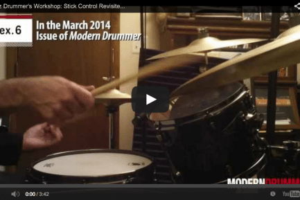 VIDEO! Jazz Drummer's Workshop: Stick Control Revisited, Part 4 (March 2014 Issue)