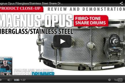 AUDIO! Product Close-Up: Magnus Opus FiBro-Tone Snare Drums (April 2014 Issue)