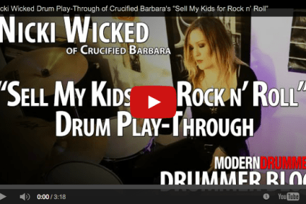 Drummer Blog: Crucified Barbara's Nicki Wicked on Finding Her Rhythm, Past Shows, and Future Plans