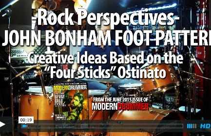 "VIDEO LESSON! John Bonham–Style Foot Pattern: Getting Creative With the ""Four Sticks"" Ostinato"