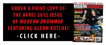 Get A Print Copy of The April 2012 Issue of Modern Drummer magazine featuring Wiloc's Glenn Kotche!