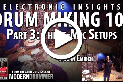 Drum Miking 101, Part 3: Three-Mic Setups (VIDEO)