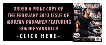 Get a print copy of the February 2013 Issue of Modern Drummer featuring the Killers' Ronnie Vannucci!