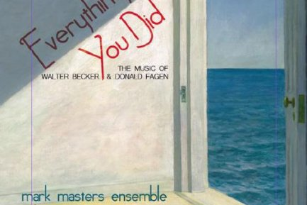 Mark Masters Ensemble Everything You Did