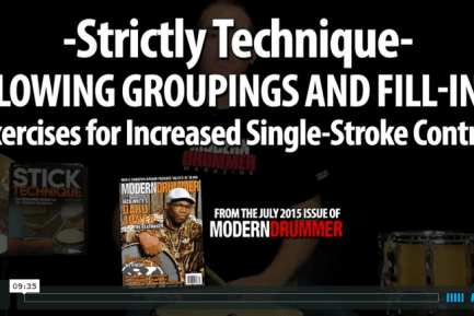 Strictly Technique: Flowing Groupings and Fill-Ins Exercises for Increased Single-Stroke Control