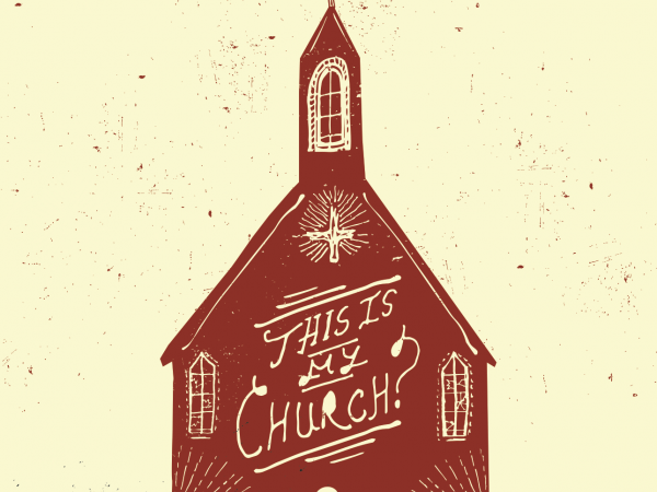"Resources For ""This Is My Church?"" Series"