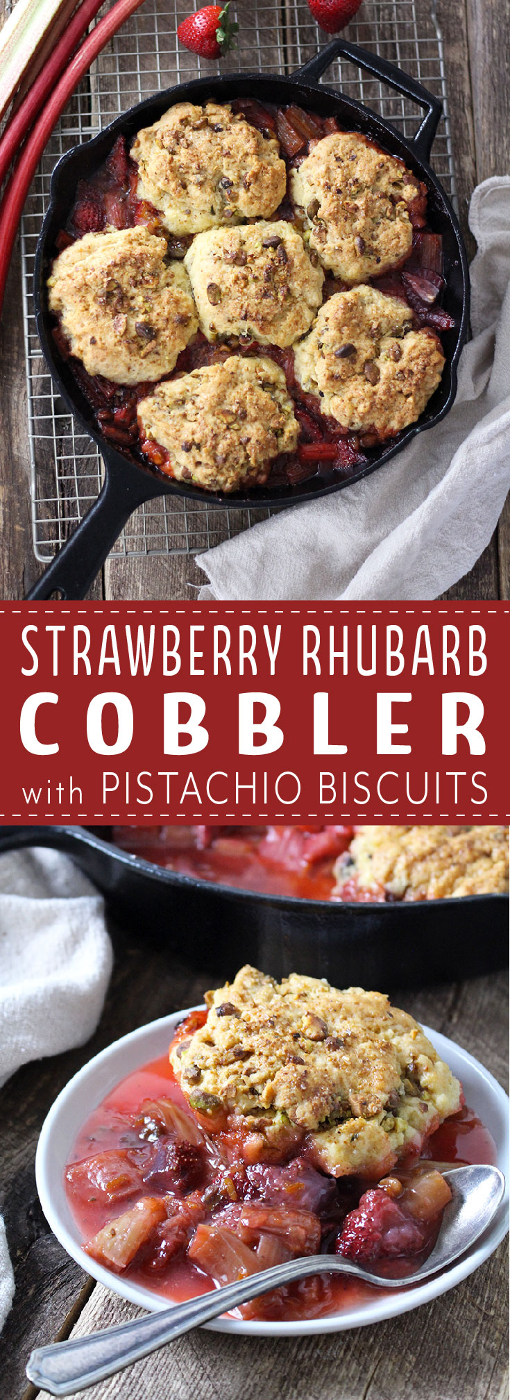 Strawberry Rhubarb Cobbler with Pistachio Biscuits