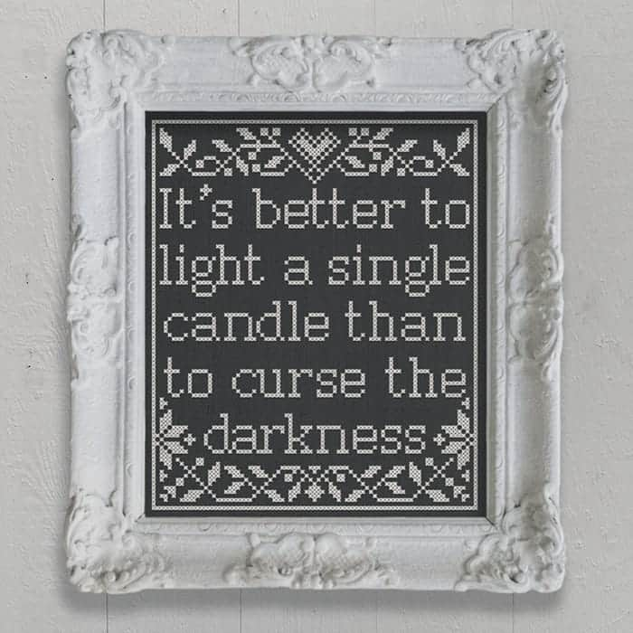 It's Better to Light A Single Candle Than To Curse The Darkness - Chinese Proverb, Free PDF cross-stitch embroidery pattern