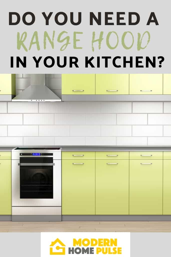 Do You Need A Range Hood