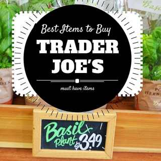 Best Items to Buy at Trader Joe's