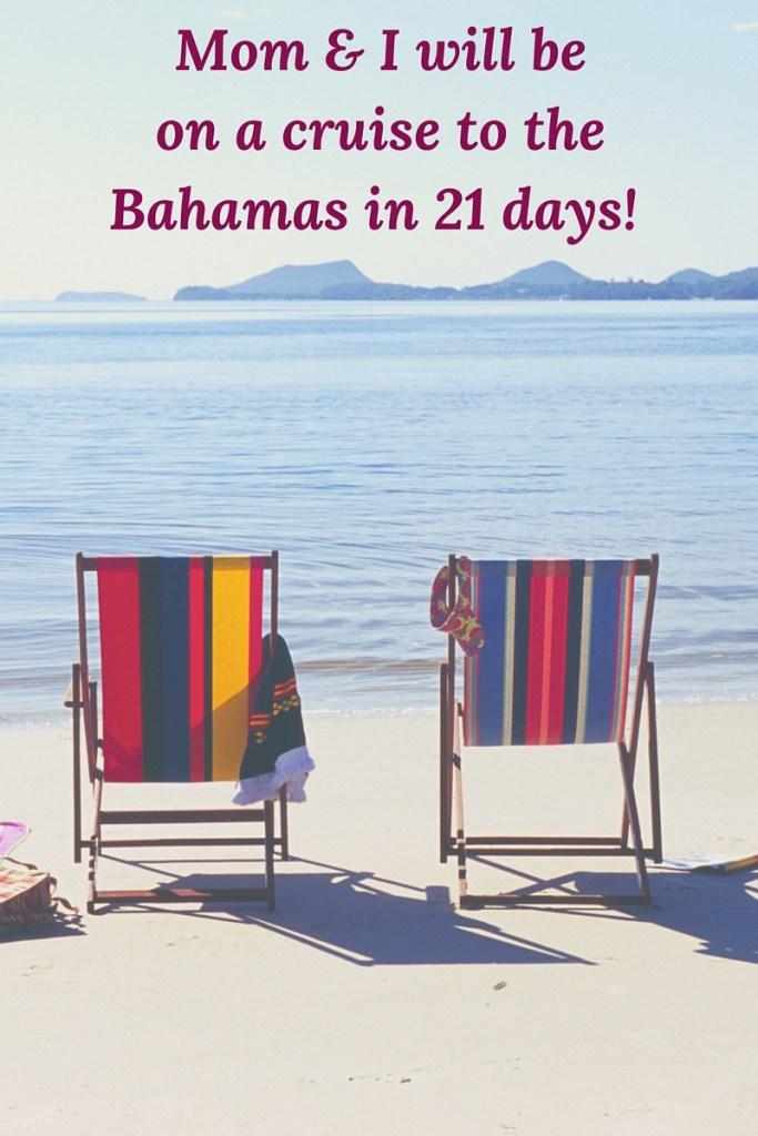 Mom & I_cruise countdown_blog