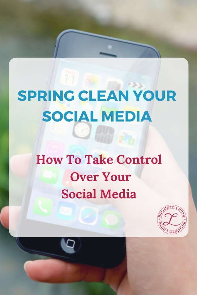 spring clean your social media_modern laine