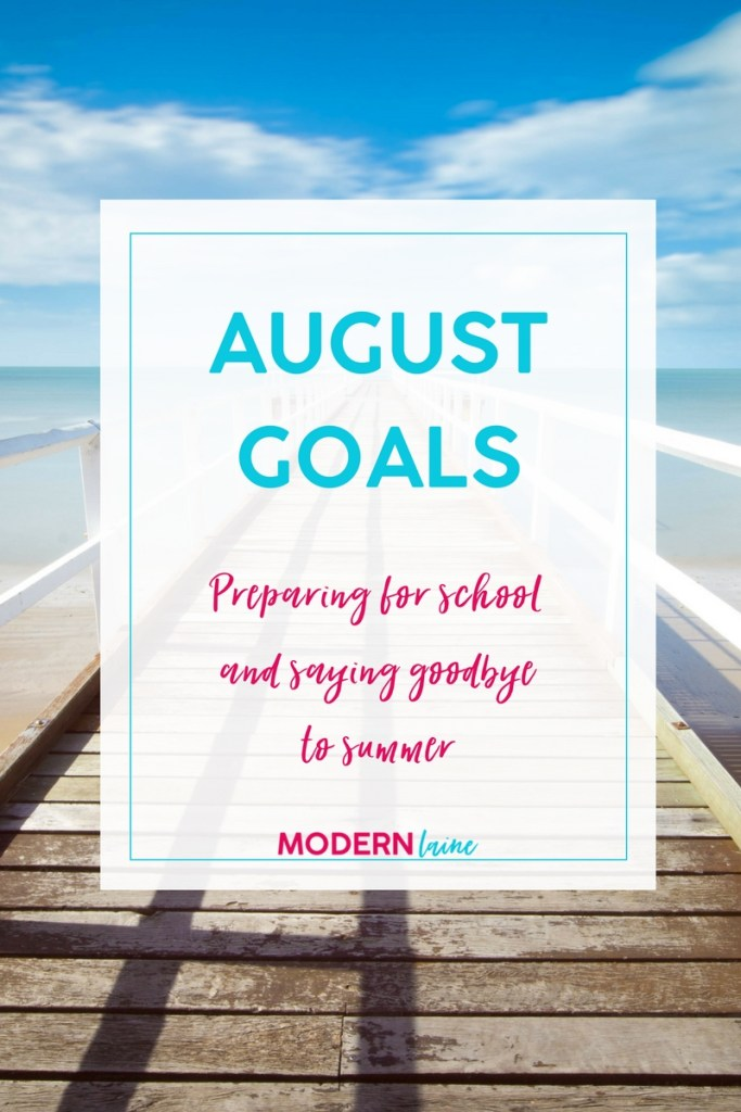 August Goals_modern laine