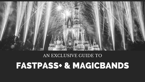 Fastpass+ & MagicBands Guide
