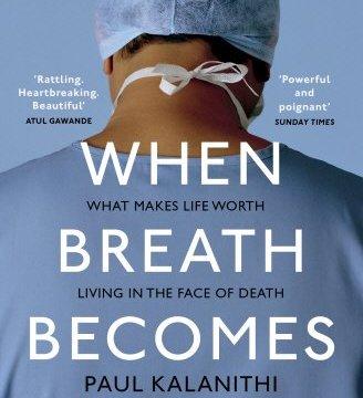 When Breath Becomes Air Highlights