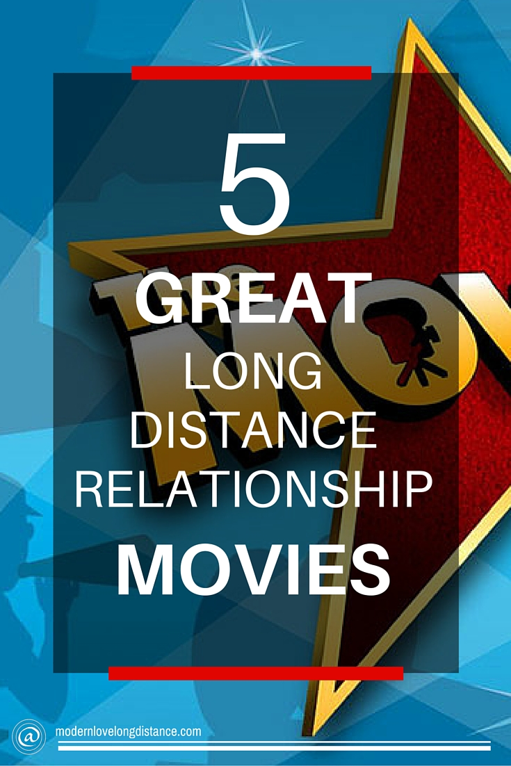 list of long distance relationship movies