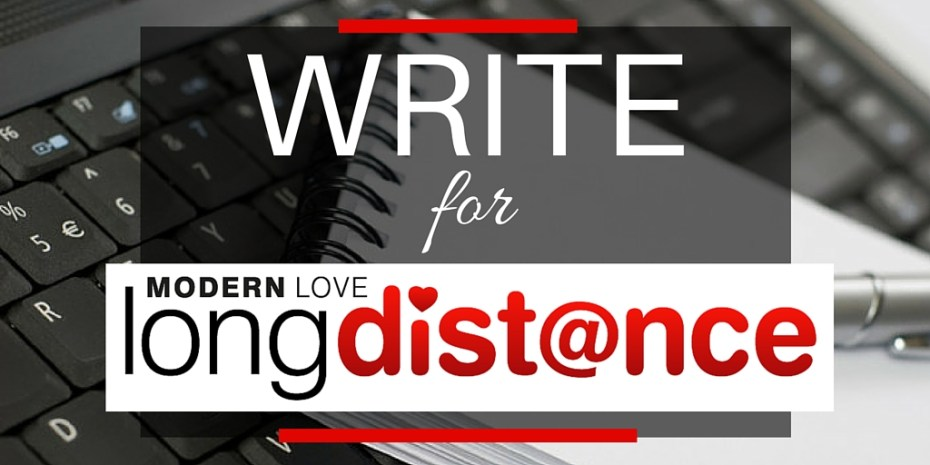 Write for Modern Love Long Distance