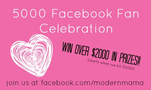 b62a2bac4 5000 Facebook Fan Celebration - Modern Mama