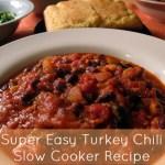 Super Easy Turkey Chili Slow Cooker Recipe
