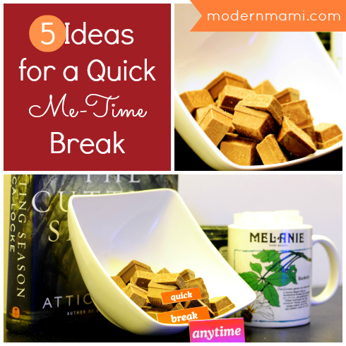 Me-Time for Mom: Ideas for a Quick Me-Time Break