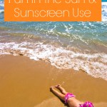 10 Tips for Safe Fun in the Sun & Sunscreen Use