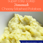 Super Easy 3-Step Cheesy Mashed Potatoes {Recipe}