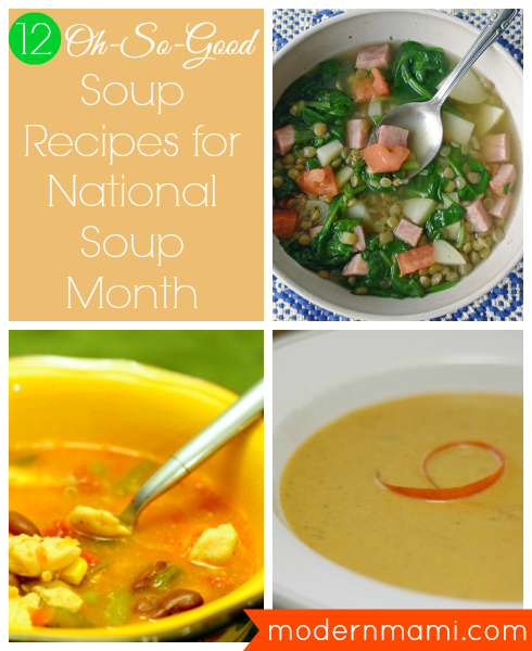 12 Soup Recipes for National Soup Month