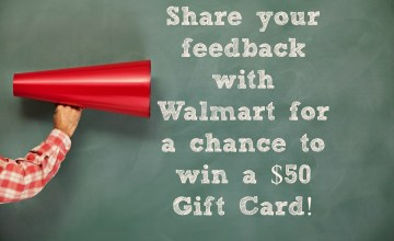 Share Your Opinion & Enter to Win a Walmart $50 Gift Card!