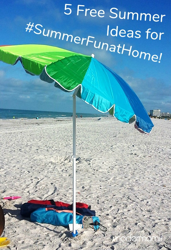 5 Free Summer Ideas for #SummerFunatHome!