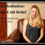 Guided Meditation: Spiritual Cold Relief