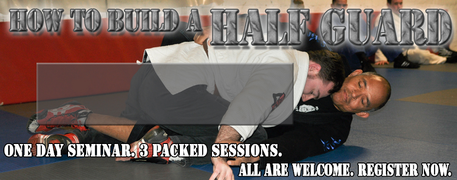 How to Build a Half Guard