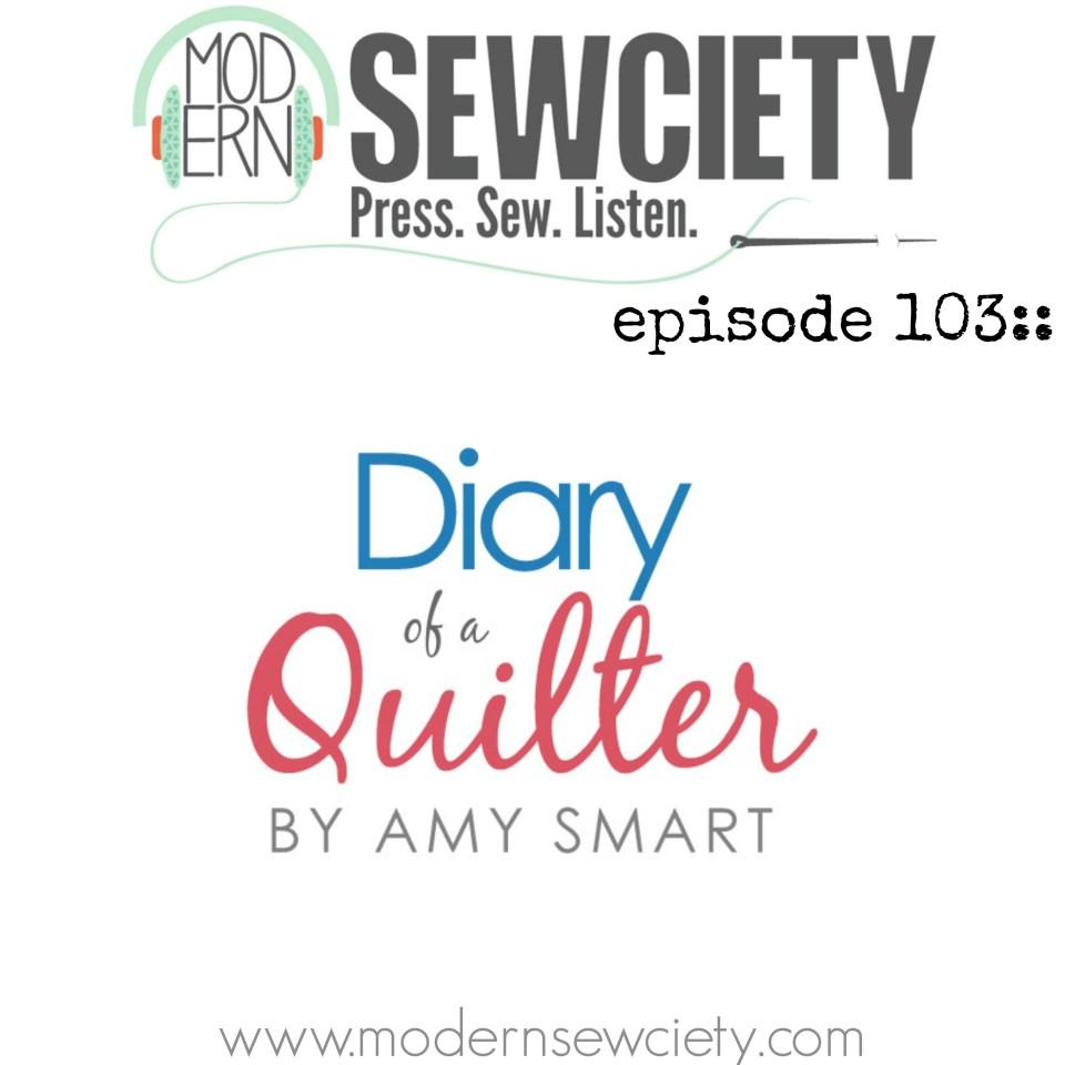 Modern Sewciety podcast episode 103 amy smart