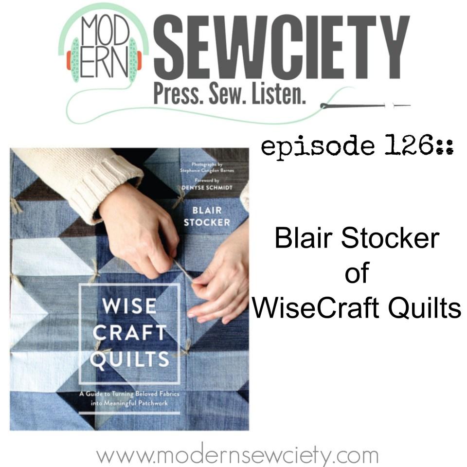 ep126art blair stocker wisecraft quilts