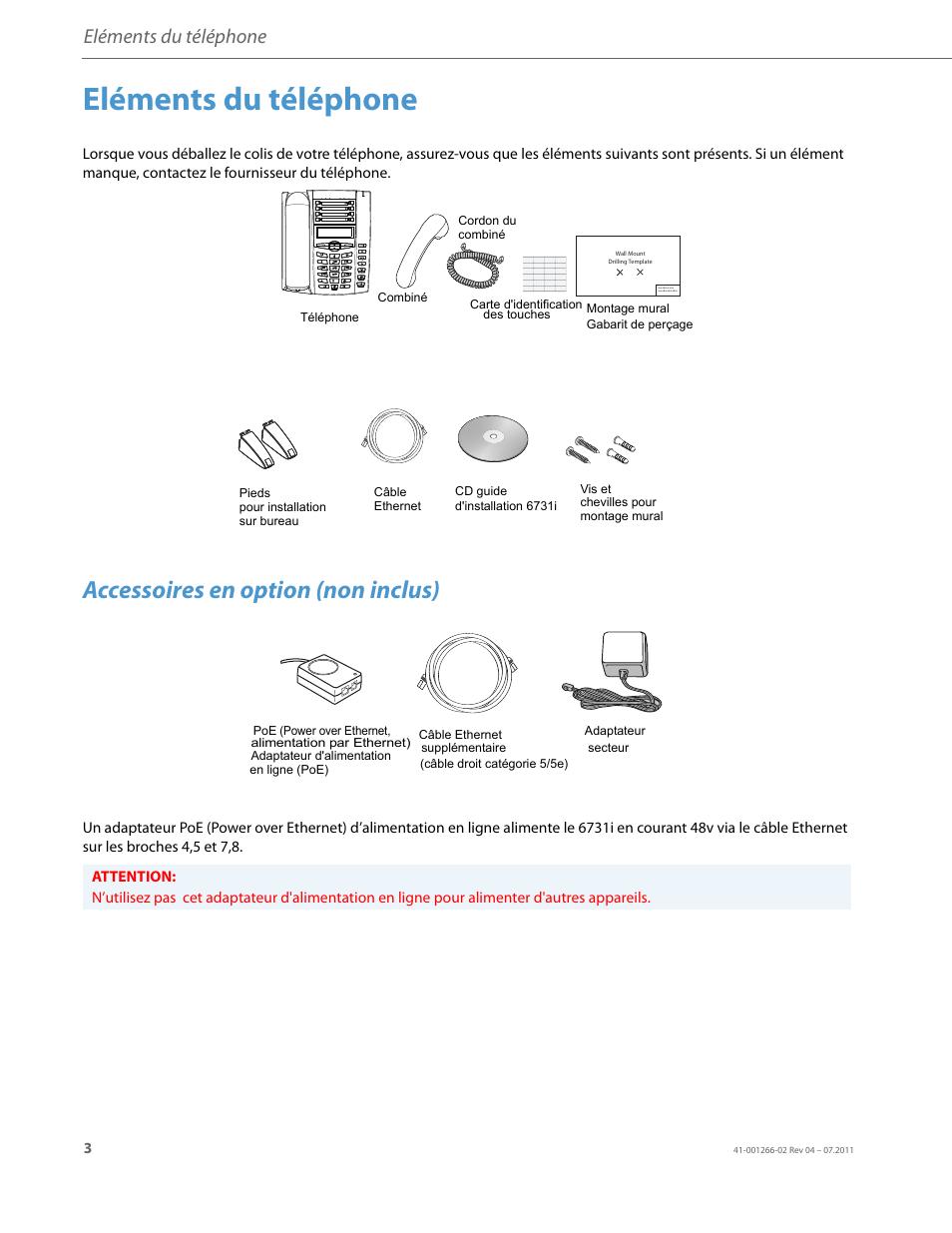 Eléments du téléphone, Accessoires en option (non inclus