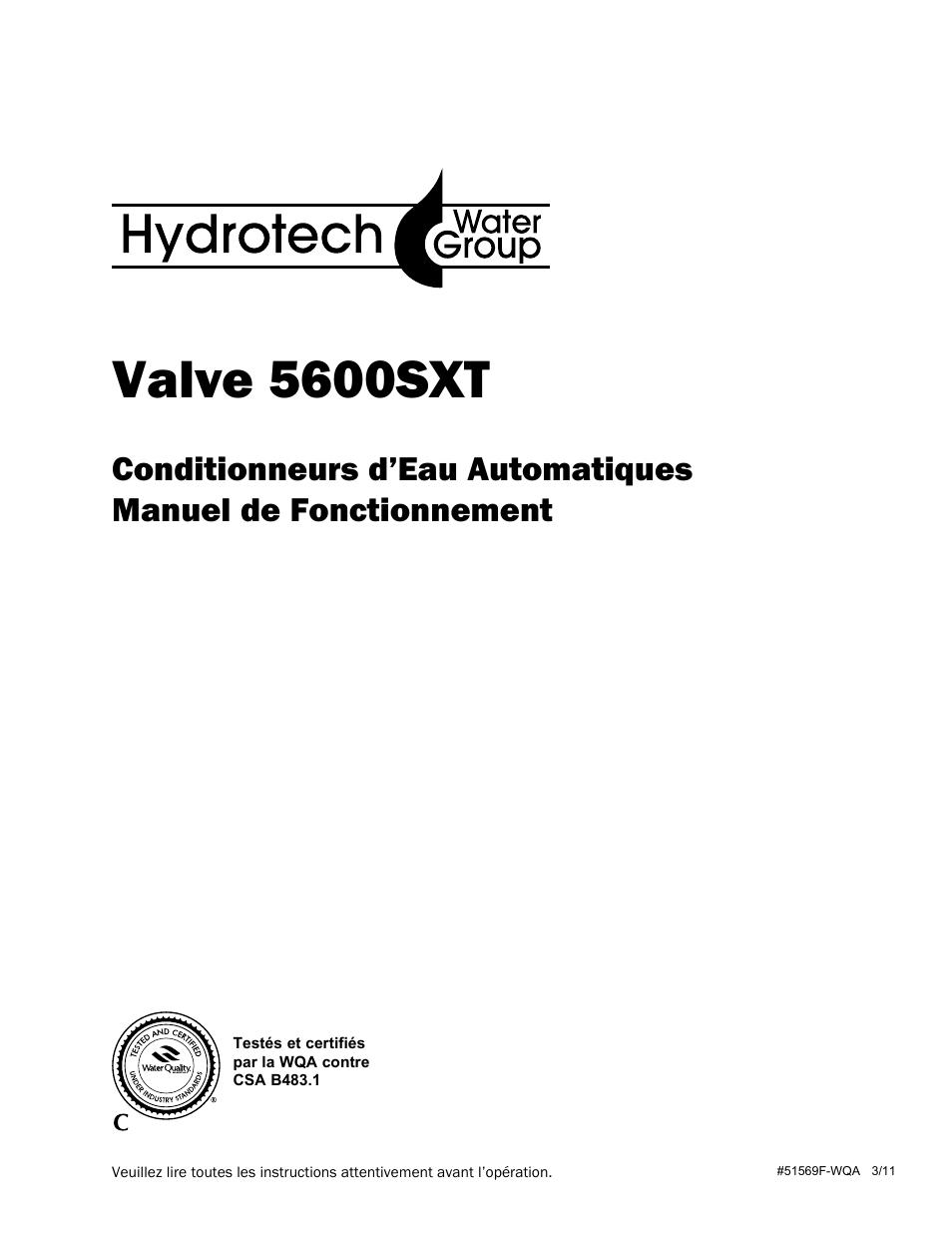 Hydrotech 5600 SXT Valve Conditionneurs d'Eau Automatiques