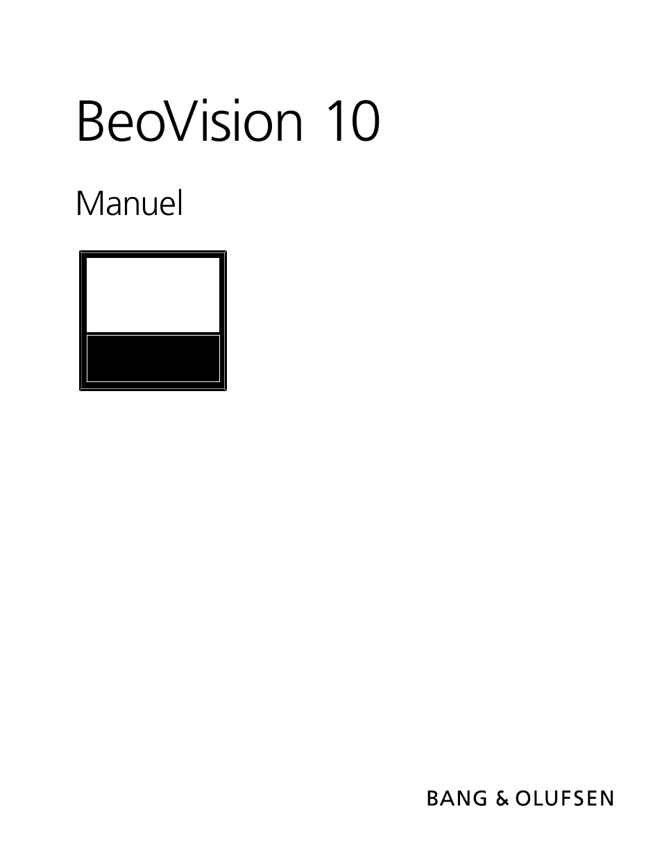 Bang & Olufsen BeoVision 10 User Guide Manuel d