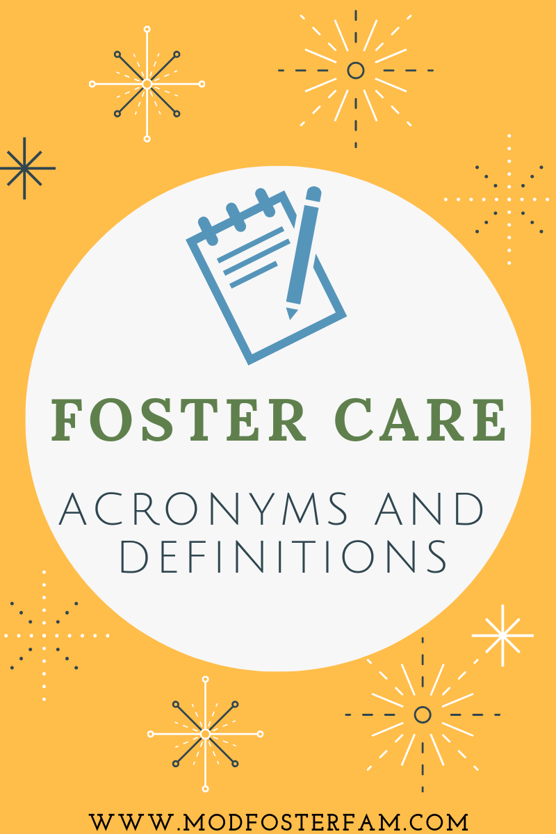 Foster Care Acronyms and Definitions