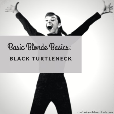 Basic Blonde Basics: Black Turtleneck
