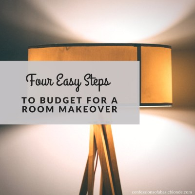 Four Easy Steps to Budget for a Room Makeover