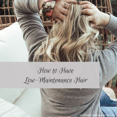 How To Make Your Hair Low Maintenance