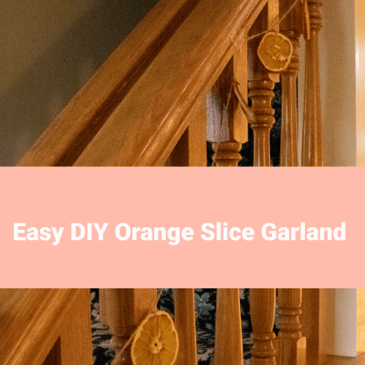 Easy DIY Orange Slice Garland