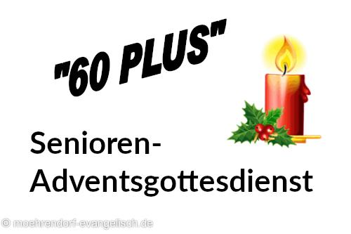 """Herzliche Einladung zum """"60-Plus"""" Senioren-Adventsgottesdienst"""