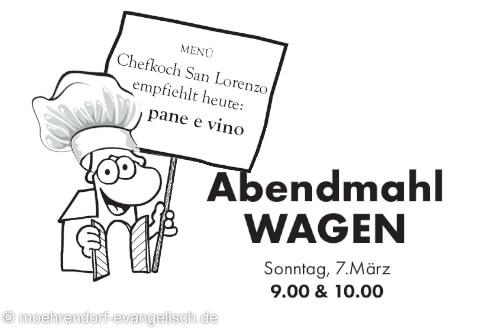 Herzliche Einladung: Abendmahl WAGEN am Sonntag, 7. März