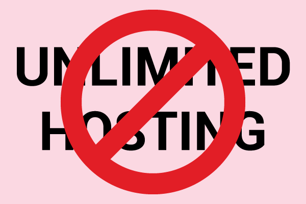 Why we do not offer unlimited hosting
