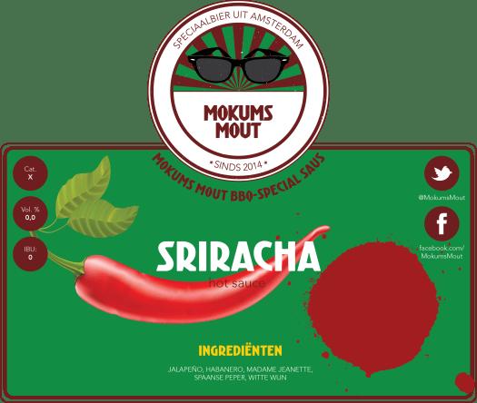 Mokums Mout Label Sriracha