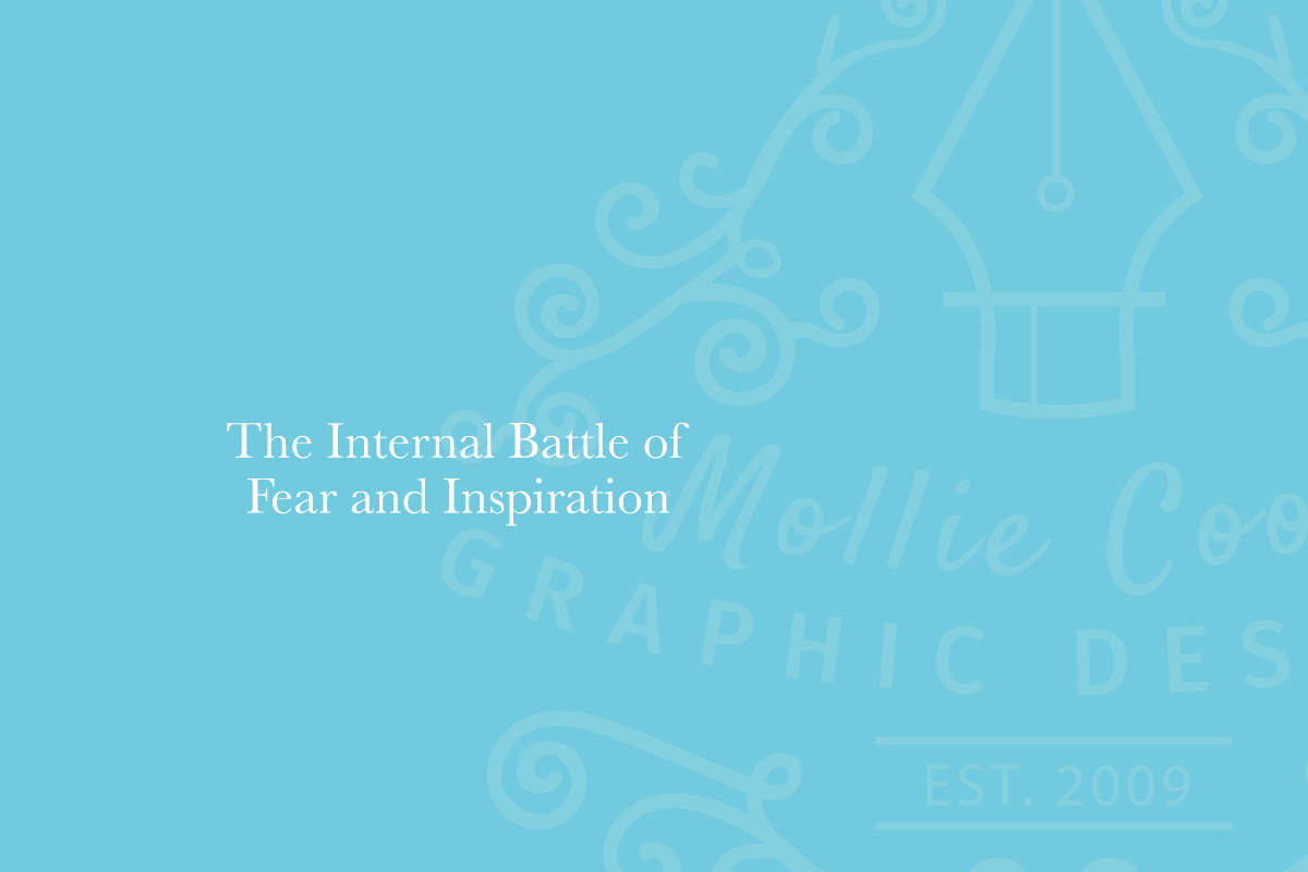 The Internal War of Fear and Inspiration