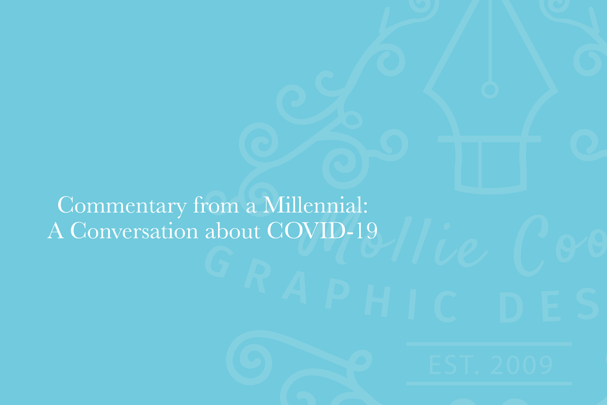 Commentary from a Millennial: A Conversation about COVID-19